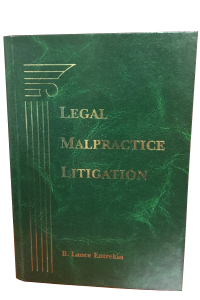 Entrekin - Legal Malpractice Litigation Book